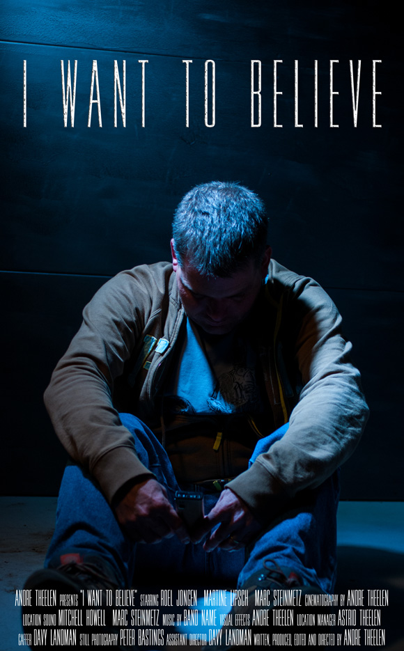 "Film Poster ""I Want To Believe"""